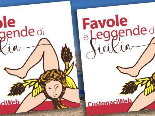 """""""Favole e Leggende di Sicilia"""": il libro di CustonaciWeb che  promuove la cultura popolare"""