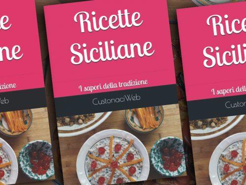 """CustonaciWeb lancia su Amazon il primo libro di  cucina. """"Ricette Siciliane: I sapori della tradizione"""""""