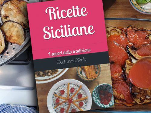 """""""Ricette Siciliane: i sapori della tradizione"""" Su Amazon il primo libro della collana CustonaciWeb"""
